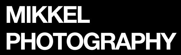 MIKKEL PHOTOGRAPHY
